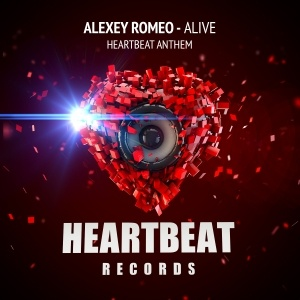 Alexey Romeo - Alive (Heartbeat Anthem)
