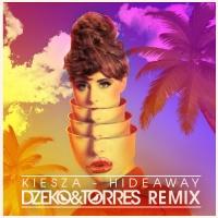 Kiesza - Hideaway (Dzeko & Torres Remix)