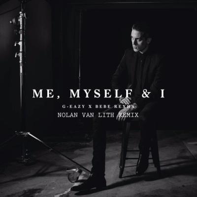 G-Eazy - Me, Myself & I (Nolan Van Lith Remix)