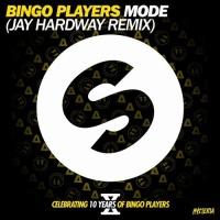 Bingo Players - Mode - Jay Hardway Remix