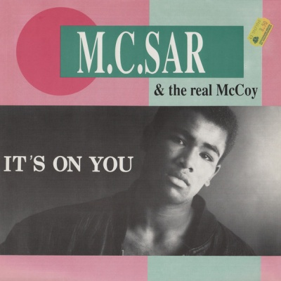 The Real McCoy - It's On You