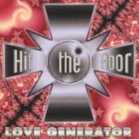 HIT THE FLOOR - Love Generator