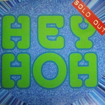 SOLD OUT - Hey Hoh