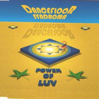 Dancefloor Syndroma - Power Of Luv