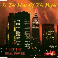 Get The Real Power - In The Heat Of The Night