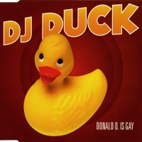 DJ Duck - Donald D. Is Gay