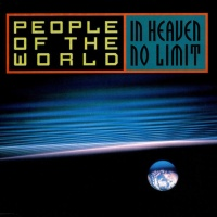 PEOPLE OF THE WORLD - In Heaven No Limit