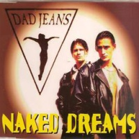 DAD JEANS - Naked Dreams (Club Mix)