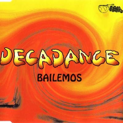Decadance - Bailemos