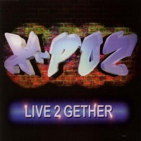 X-POZ - Live 2 Gether