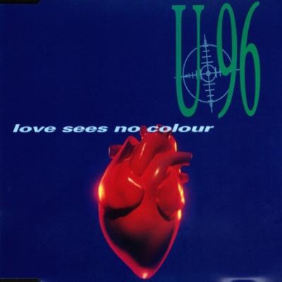 U96 - Love Sees No Colour