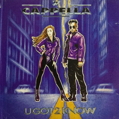 Cappella - U Got 2 Know