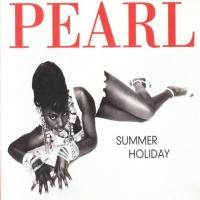 Pearl - Summer Hollyday