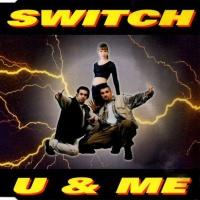Switch - U & Me