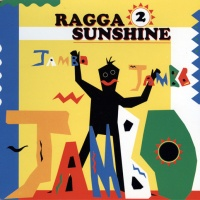 Ragga 2 Sunshine - Jambo Jambo Jambo