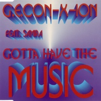 G.E. Con-Ix-Ion - Gotta Have The Music