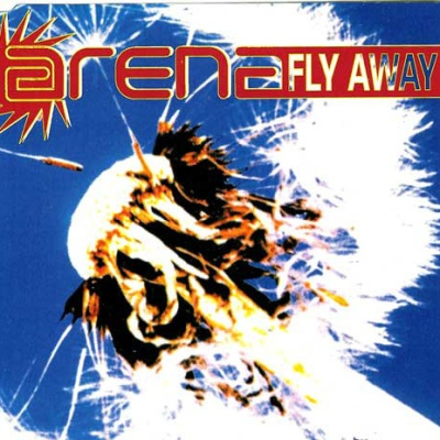 ARENA - Fly Away