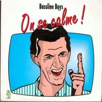 Bassline Boys - On Se Calme