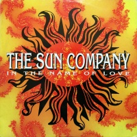 The Sun Company - In The Name Of Love