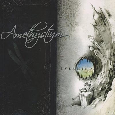 Amethystium - Evermind