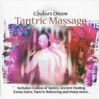Chakra's Dream - Tantric Balancing