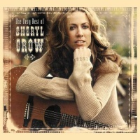 - The Very Best Of Sheryl Crow