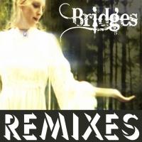 Blue Stone - Bridges (Remixes)