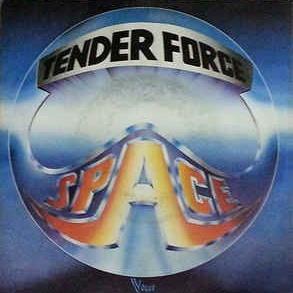 Space - Tender Force