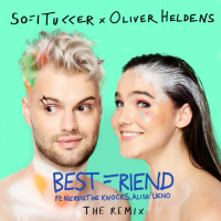 Sofi Tukker - Best Friend (Remix)