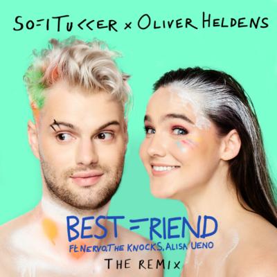Sofi Tukker - Best Friend (Remix)