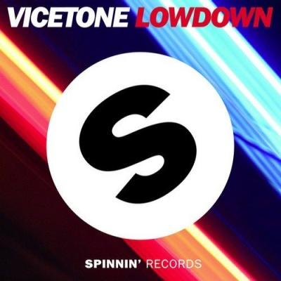 Vicetone - Lowdown