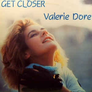 Valerie Dore - Get Closer