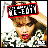 Rihanna - Talk That Talk (Sick Individuals Re-Edit)