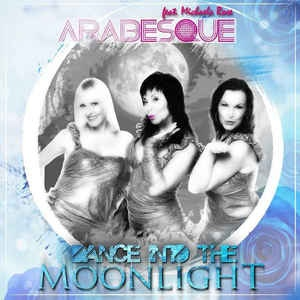Arabesque - Dance Into The Moonlight