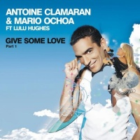 Antoine Clamaran - Give Me Some Love (Klaas Remix)
