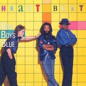 Bad Boys Blue - Heart Beat