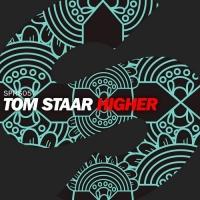 Tom Staar - Higher