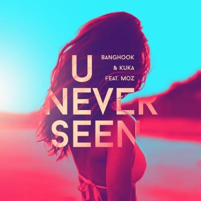 BANGHOOK - U Never Seen