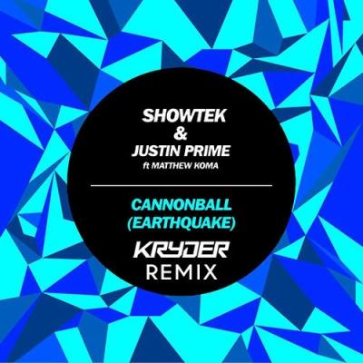 Showtek - Cannonball (Earthquake) (Kryder Remix)