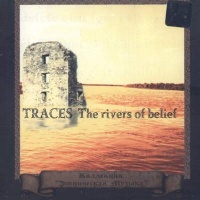TRACES - The Rivers of Belief