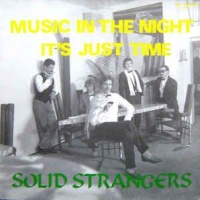 Solid Strangers - Music In The Night
