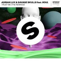 Adrian Lux - Trust Me (CID Remix)
