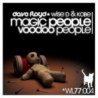 Dave Floyd - Magic People Voodoo People (Original Mix)