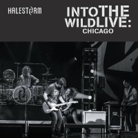 Halestorm - Into The Wild Live: Chicago
