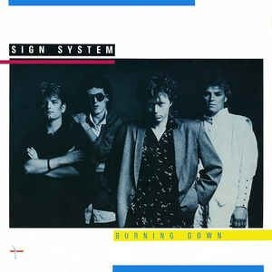 Sign System - Burning Down