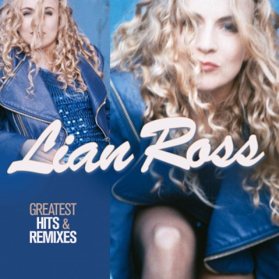 Lian Ross - Greatest Hits & Remixes