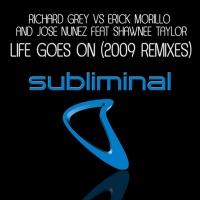 Life Goes On (Richard Grey Dubby Mix)