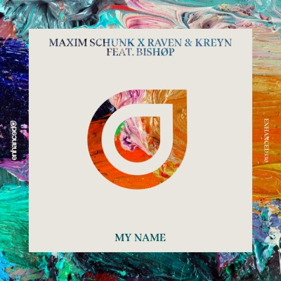 Maxim Schunk - Say My Name