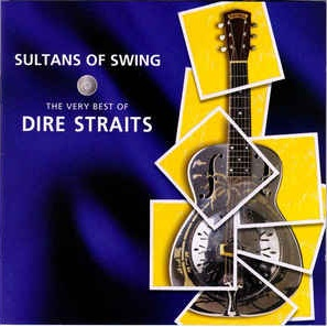 Dire Straits - Sultans Of Swing (The Very Best Of Dire Straits)