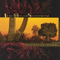 Nicholas Gunn - The Great Southwest